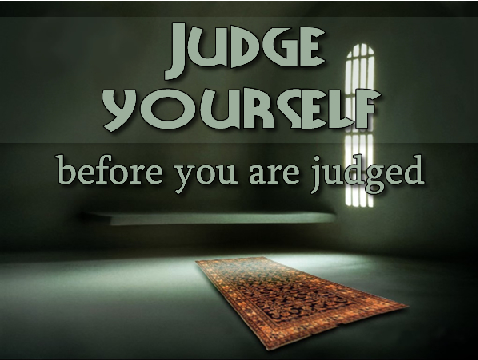 Judge Thyself!